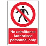 No Admittance Authorised Personnel Only - A4