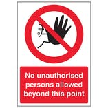 No Unauthorised Persons Allowed Beyond This Point - A4