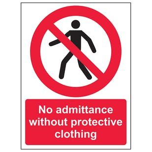 No Admittance Without Protective Clothing Portrait