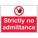 Strictly No Admittance - Large Landscape