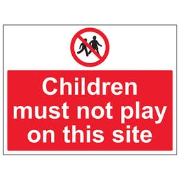 Children Must Not Play On This Site - Large Landscape