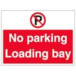 No Parking, Loading Bay