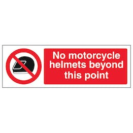 No Motorcycle Helmets Beyond This Point - Landscape