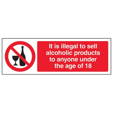 It Is Illegal To Sell Alcohol To Anyone Under 18 - Landscape