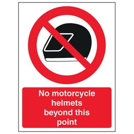 No Motorcycle Helmets Beyond This Point - Portrait