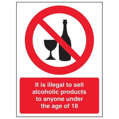 It Is Illegal To Sell Alcohol To Anyone Under 18 - Portrait