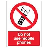 Do Not Use Mobile Phones - Portrait