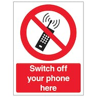 Switch Off Your Mobile Phone Here - Portrait