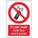 It Can Wait Mobile Phone £200 Fine And 6 Points - Portrait