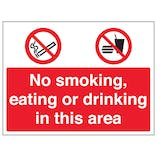 No Smoking / Eating / Drinking In This Area