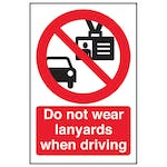 Do Not Wear Lanyards When Driving - Portrait