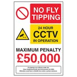 No Fly Tipping / 24 Hour CCTV In Operation / Maximum Penalty £50,000 / Fly Tipping Is An Offence