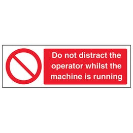 Do not distract the operator whilst the machine is running - Landscape