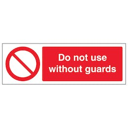 Do Not Use Without Guards - Landscape