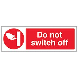 Do Not Switch Off - Landscape