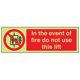 GITD In The Event Of Fire Do Not Use This Lift - Landscape