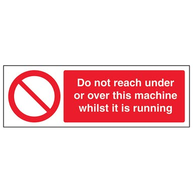 Do Not Reach Under Or Over This Machine When It Is Operating - Landscape