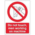 Do Not Touch Men Working On Machine - Portrait