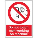 Do Not Touch Men Working On Machine - Portrait
