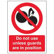 Do Not Use Unless Guards Are In Position