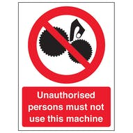 Unauthorised Persons To Not Use This Machine
