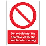 Do Not Distract The Operator While - Portrait