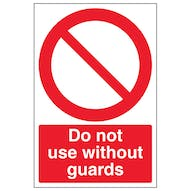 Do Not Use Without Guards - Portrait