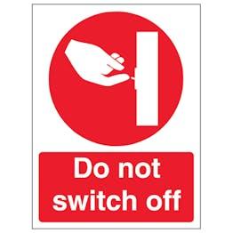 Do Not Switch Off - Portrait