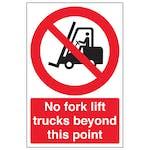 No Forklift Trucks Beyond - Portrait