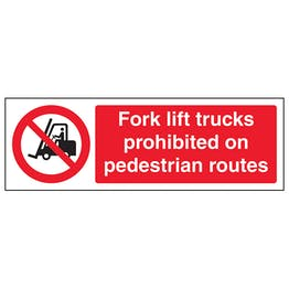 Fork Lift Trucks Prohibited On - Landscape