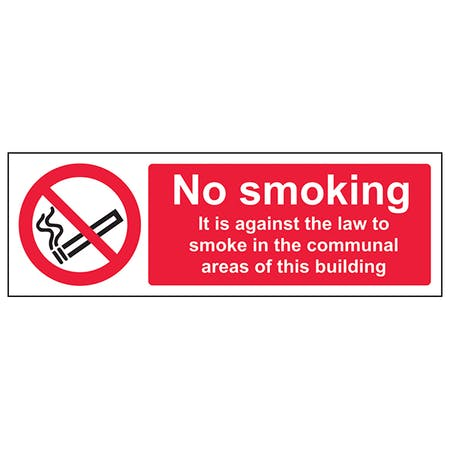 It Is Against The Law To Smoke In The Communal Area Of This Building - Landscape