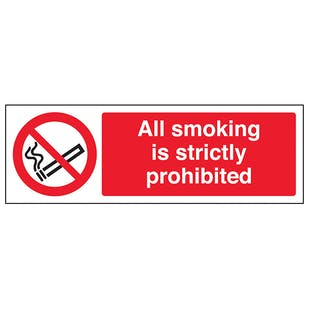 All Smoking Is Strictly Prohibited - Landscape