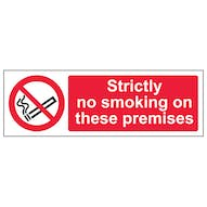 Strictly No Smoking On These Premises - Landscape