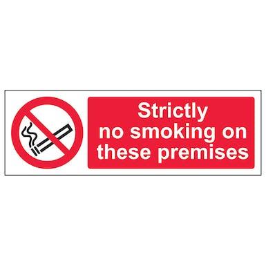 Strictly No Smoking On These Premises - Landscape