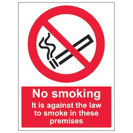 No Smoking It Is Against The Law To Smoke In These Premises - Portrait
