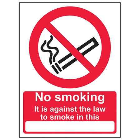 No Smoking It Is Against The Law To Smoke In This