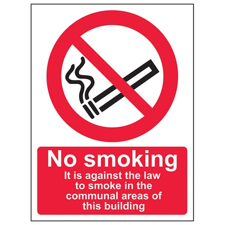 It Is Against The Law To Smoke In The Communal Area Of This Building - Portrait