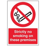 Strictly No Smoking On These Premises - A4