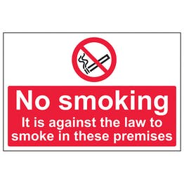 Against The Law To Smoke In These Premises - Large