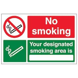 No Smoking Your Designated Smoking Area
