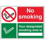 No Smoking/Your Designated Smoking Area Is