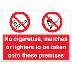 No Cigarettes / Matches / Lighters On Premises