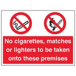 No Cigarettes / Matches / Lighters On Premises