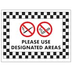No Smoking or Vaping, Please Use Designated Areas