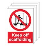 5PK - Keep Off Scaffolding - Portrait