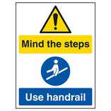 Mind The Steps / Use Handrail