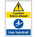 Caution Stairs Ahead / Use Handrail