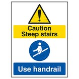 Caution Steep Stairs / Use Handrail