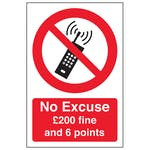 No Excuse Mobile Phone £200 Fine And 6 Points - Portrait