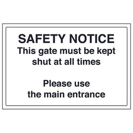 This Gate Must Be Kept Shut At All Times